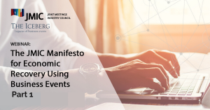 The JMIC Manifesto for Economic Recovery Using Business Events Part 1