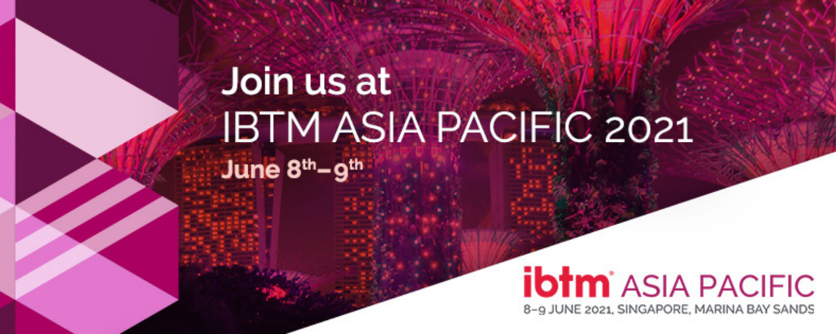 IBTM Asia Pacific to be held in Singapore in June 2021